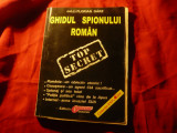 Col.F.Garz - Ghidul Spionului Roman Ed.Obiectiv Craiova , 183 pag.