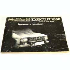 Conducere si intretinere - Dacia 1300