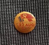 Insigna per. regalista 23 August 1944 - 1945 - Propaganda comunista