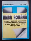 LIMBA ROMANA SUBIECTE DATE LA ADMITEREA 1990, 1991, 1992, 1993, 1994 Ivanus Toma