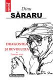 Dragostea si Revolutia, Vol. 1 - Toamna rosie/Dinu Sararu