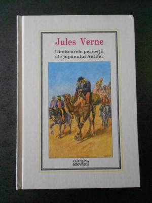 JULES VERNE - UIMITOARELE PERIPETII ALE JUPANULUI ANTIFER (Adevarul, nr. 15) foto