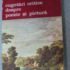 CUGETARI CRITICE DESPRE POEZIE SI PICTURA-JEAN-BAPTISTE DU BOS,BUCURESTI 1983
