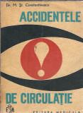 Accidentele de circulatie - dr. M. St. Constantinescu