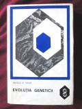 """EVOLUTIA GENETICII"", Arnold W. Ravin, 1969"