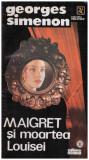 Maigret si moartea Louisei