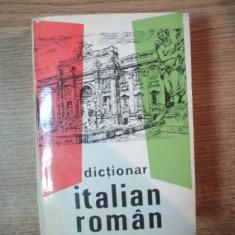 DICTIONAR ITALIAN - ROMAN de ALEXANDRU BALACI , Bucuresti 1993