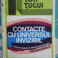 Contacte cu universul invizibil-Ion Tugui-ed.Moldinformbusiness 1993