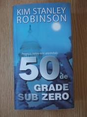 50 DE GRADE SUB ZERO- KIM STANLEY ROBINSON foto
