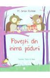 Povesti din inima padurii - M. Simon Katalin