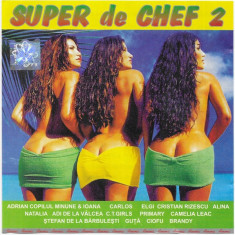 CD Super De Chef 2, originala, manele