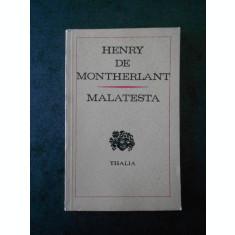 HENRY DE MONTHERLANT - MALATESTA