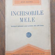 IOAN SLAVICI- INCHISORILE MELE, 1921