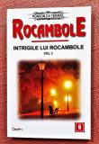 Rocambole Nr. 9 Intrigile lui Rocambole Vol. 3. Dexon, 2017 - Ponson du Terrail