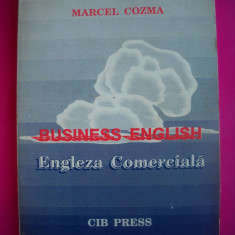 HOPCT ENGLEZA COMERCIALA-MARCEL COZMA-BUSINESS ENGLISH  -274 PAGINI