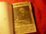 Emile Zola - Capitanul Bourle -Colectia Caminul 30 inc.sec.XX Ed.Steinberg ,125p