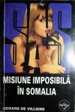 Misiune imposibilă în Somalia, Gerard de Villiers