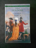 CARLO GOLDONI - TEATRU. TRILOGIA VILEGIATURII volumul 3, editura Humanitas 2013