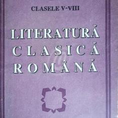 Literatura clasica romana, clasele V-VIII, vol. 4