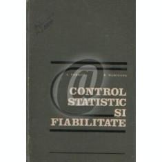 Control statistic si fiabilitate