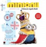 Minionii - Traiasca regele Bob! | Lucy Rosen, Rao