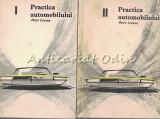 Practica Automobilului I, II - Petre Cristea