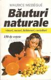 Cumpara ieftin Bauturi Naturale - Maurice Messegue