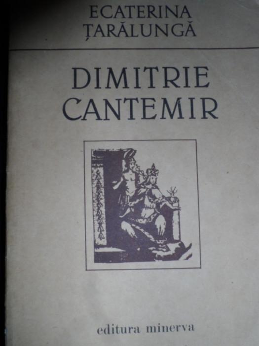 Dimitrie Cantemir - Ecaterina Taralunga ,548079