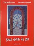 SAUA CAILOR DE SAH. EPIGRAME SI CARICATURI-VAL ANDREESCU, CORNELIU COZMEI