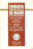 Fundatia Romania De Maine. Scop, Structura, Organizare