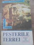 PESTERILE TERREI - TRAIAN CONSTANTINESCU