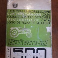 Catalogul pieselor de schimb Tractor Universal 500 UTB/ R7P5