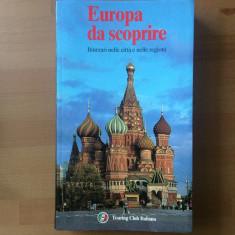 europa da scoprire itinerari nelle citta e nelle regioni ghid turism lb italiana