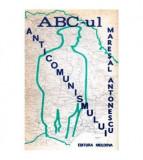 ABC-ul anticomunismului - Maresalul Antonescu vol. III