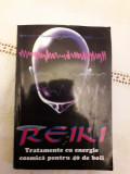 Reiki - Tratament cu energie cosmica pentru 40 de boli / R7P1F