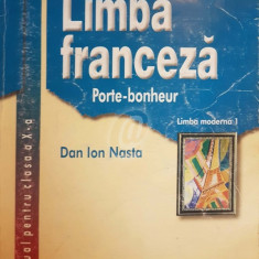 Limba franceza. Porte-bonheur. Manual pentru clasa a X-a