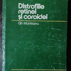DISTROFIILE RETINEI SI COROIDEI -GH.MUNTEANU
