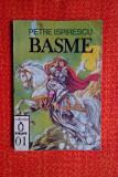 Basme - Petre Ispirescu  Colectia Pinguin Nr. 01