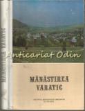 Cumpara ieftin Manastirea Varatic - Editura: Mitropoliei Moldovei Si Sucevei