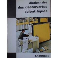 DICTIONNAIRE DES DECOUVERTES SCIENTIFIQUES-THOMAS DE GALIANA