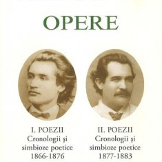 Mihai Eminescu. Opere. Poezii (Vol. I+II)