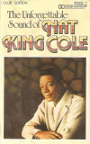 Caseta Nat King Cole – The Unforgettable Sound Of Nat King Cole, originala