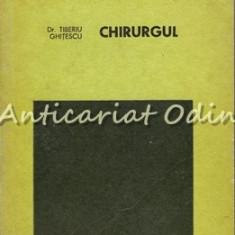 Chirurgul - Tiberiu Ghitescu