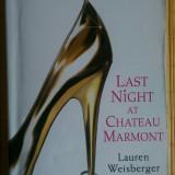 Carte engleza Last night at Chateau Marmont (seria The devil wears Prada)