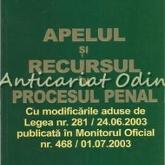 Apelul Si Recursul In Procesul Penal - Radescu Dumitru, Cristian Jipa