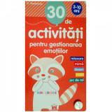 30 De Activitati Pentru Gestionarea Emotiilor, Gilles Diederichs