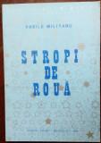 VASILE MILITARU: STROPI DE ROUA (ed.NICOLAE LUPAN & GRIGORE SCOR/BRUXELLES 1988)