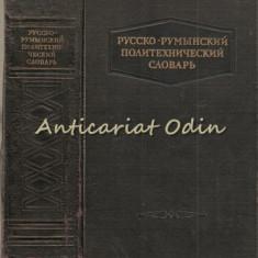 Dictionar Politehnic Ruso-Roman - B. A. Andrianov, L. E. Cotlear, I. M. Finchels