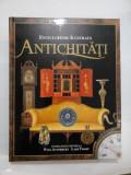 ENCICLOPEDIE ILUSTRATA ANTICHITATI - Consultanti editoriali Paul Atterbury / Lars Tharp - Editura M.A.S.T. - 1998