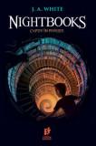 Nightbooks: Captiv in poveste/J. A. White